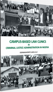 Campus-Based Law Clinics in Criminal Justice Administration in Nigeria